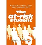 img - for The At-Risk Student: Answers for Educators (Hardback) - Common book / textbook / text book
