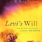 Levi's Will | [W. Dale Cramer]
