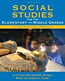 Social Studies for the Elementary and Middle Grades: A Constructivist Approach (4th Edition) [Paperback] [2010] 4 Ed. Cynthia Szymanski Sunal, Mary Elizabeth Haas