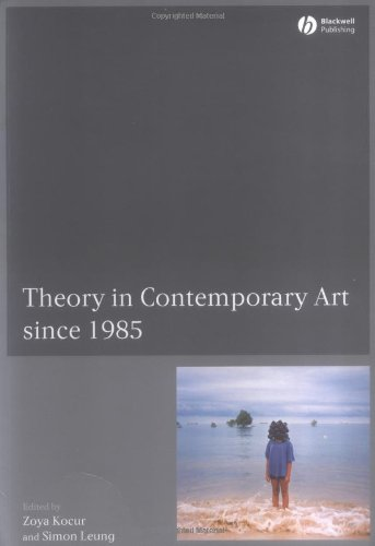 Theory in Contemporary Art: From 1985 to the Present