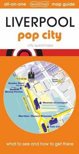 Liverpool Map Guide: Pop City (City Quickmaps)