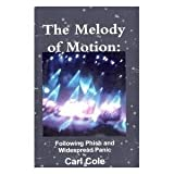 The Melody of Motion: Following Phish and Widespread Panic