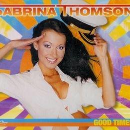 Sabrina Thomson - Good Times