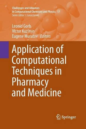 Application of Computational Techniques in Pharmacy and Medicine (Challenges and Advances in Computational Chemistry and Physics)