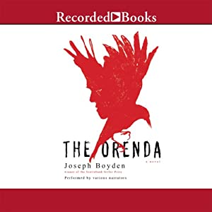The Orenda: A Novel | [Joseph Boyden]