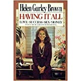 Having It All (0671458132) by Brown, Helen Gurley