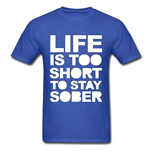 Funny Cotton Men's Life Is Good Too Short To Stay Sober T-Shirts Royal blueYILIAX01869Medium