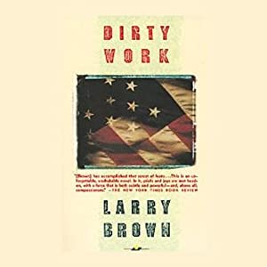Dirty Work | [Larry Brown]