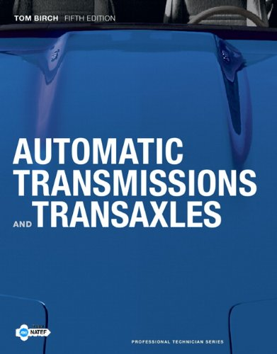 Automatic Transmissions and Transaxles (5th Edition)...