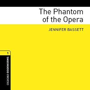 The Phantom of the Opera | [Jennifer Bassett]