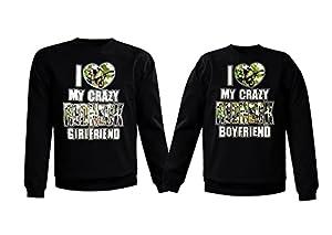 Couple Sweatshirt - I Love My Crazy Redneck Girlfriend & Boyfriend