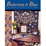Butternut & Blue: Threads of the Civil War
