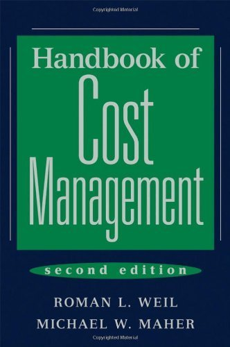 Handbook of Cost Management 2nd edition by Weil, Roman L.; Maher, Michael W. published by Wiley Hardcover