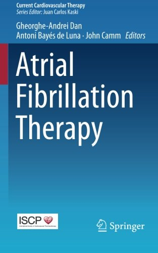 Atrial Fibrillation Therapy (Current Cardiovascular Therapy)
