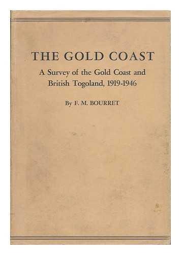the-gold-coast-a-survey-of-the-gold-coast-and-british-togoland-1916-1946