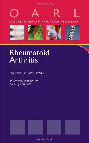Rheumatoid Arthritis (Oxford American Rheumatology Library)