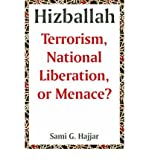 img - for [ Hizballah: Terrorism, National Liberation, or Menace? ] By Hajjar, Sami G ( Author ) [ 2004 ) [ Paperback ] book / textbook / text book