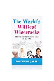 The World's Wittiest Wisecracks Book - Rosemarie Jarski [T79-5195A-S]
