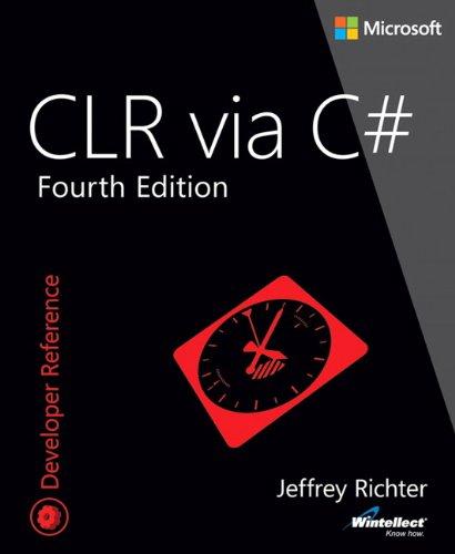 CLR via C# (Microsoft, Developer Reference)