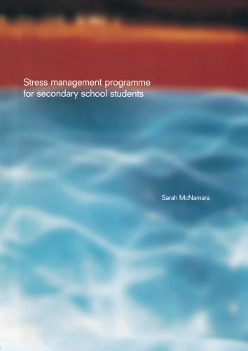 Stress Management Programme For Secondary School Students: A Practical Resource for Schools