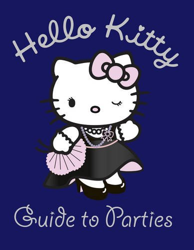 Hello Kitty Guide to Parties
