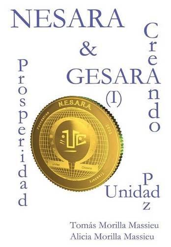 NESARA & GESARA... Creando Prosperidad, Paz, Unidad