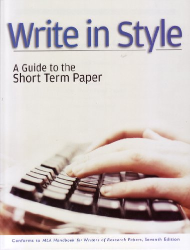 Write in Style A Guide to the Short Term Paper