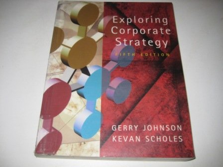 Exploring Corporate Strategy: Instructor's Manual, by Gerry Johnson