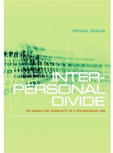 Interpersonal Divide: The Search for Community in a...