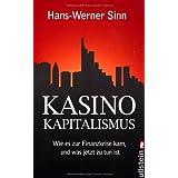 """Kasino-Kapitalismus: Wie es zur Finanzkrise kam, und was jetzt zu tun istvon """"Hans-Werner Sinn"""""""