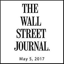 May 05, 2017 Newspaper / Magazine by  The Wall Street Journal Narrated by Alexander Quincy
