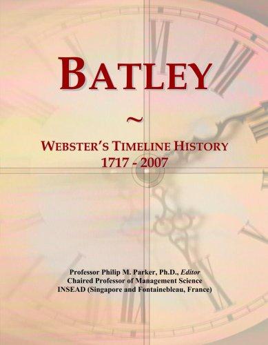 Batley: Webster's Timeline History, 1717 - 2007