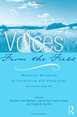 By :Voices from the Field: Defining Moments in Counselor and Therapist Development [Paperback]