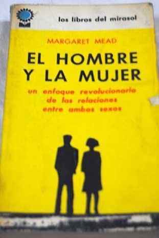 el-hombre-y-la-mujer-un-enfoque-revolucionario-de-las-relaciones-entre-ambos-sexos