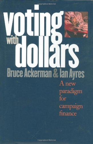 Voting with Dollars: A New Paradigm for Campaign Finance