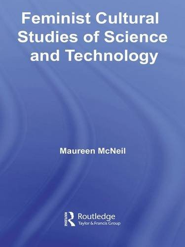Feminist Cultural Studies of Science and Technology (Transformations)