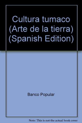 cultura-tumaco-arte-de-la-tierra-spanish-edition