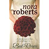 Bed Of Roses: Number 2 in series (Bride Quartet)by Nora Roberts
