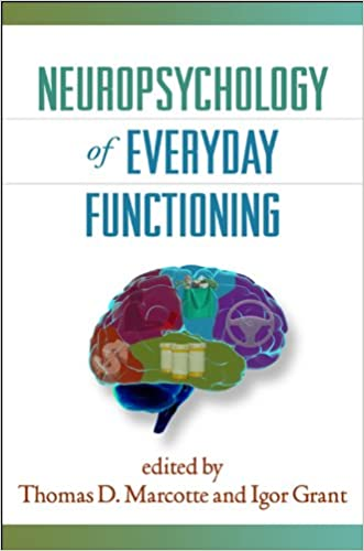 Neuropsychology of Everyday Functioning (The Science and Practice of Neuropsychology)