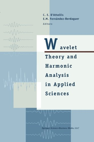 Wavelet Theory and Harmonic Analysis in Applied Sciences (Applied and Numerical Harmonic Analysis)