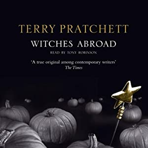 Witches Abroad: Discworld, Book 12 | [Terry Pratchett]