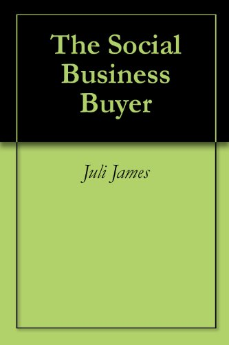 Juli James - The Social Business Buyer