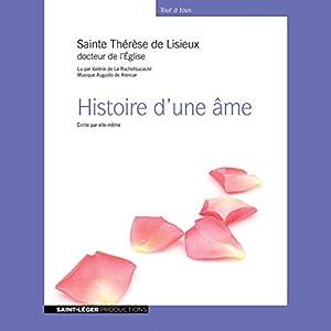 Histoire d'une âme Hörbuch