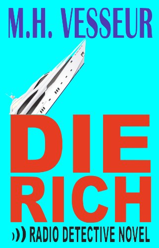 Book: Die Rich (Bizz Jockey Carl Pappas Thrillers) by M.H. Vesseur