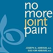 No More Joint Pain | [Joseph A. Abboud, M.D., Soo Kim Abboud]