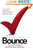 #1: Bounce: The Myth of Talent and the Power of Practice