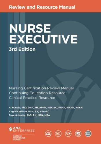 Nurse Executive Review and Resource Manual, 3rd Edition