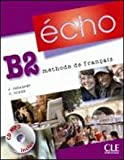 echange, troc Jacky Girardet, Colette Gibbe - Echo B2 : Méthode de français (1CD audio MP3)