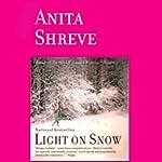 Light on Snow | Anita Shreve