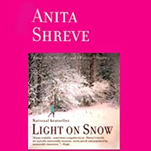 Light on Snow | [Anita Shreve]